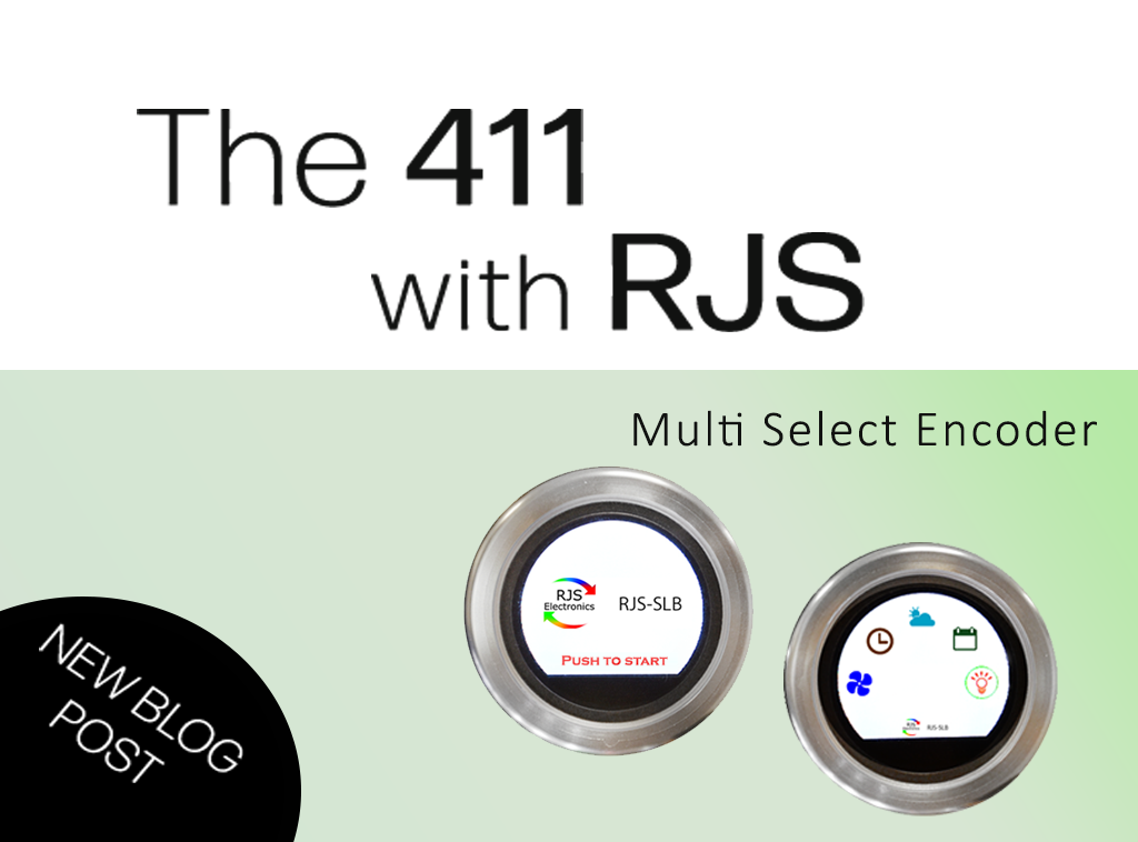 get the 411 with RJS Electronics about our SLB full colour tft lcd display, rotary encoder and push button switch. RJS Electronics Ltd.