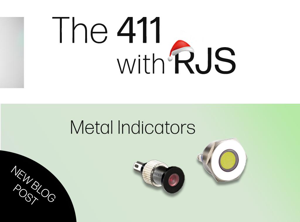 411 WITH RJS METAL LED INDICATORS
