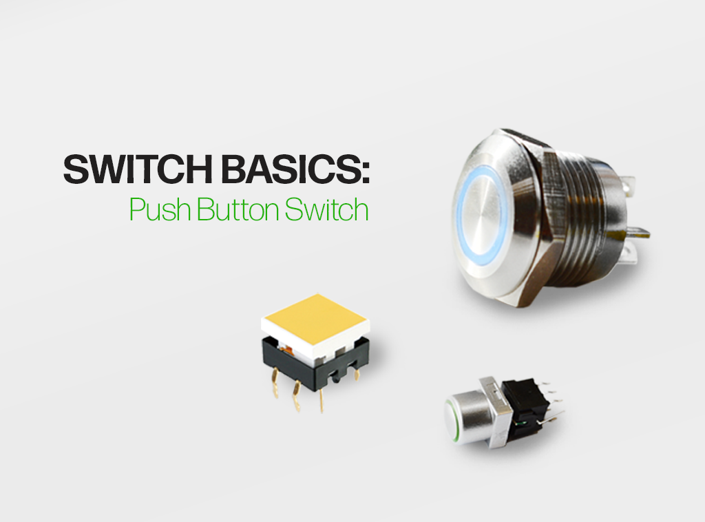 switch basics, a guide to push button switches